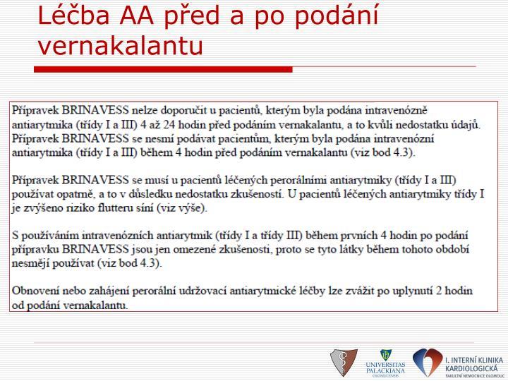 Léčba AA před a po podání vernakalantu