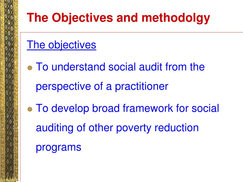 The Objectives and methodolgy