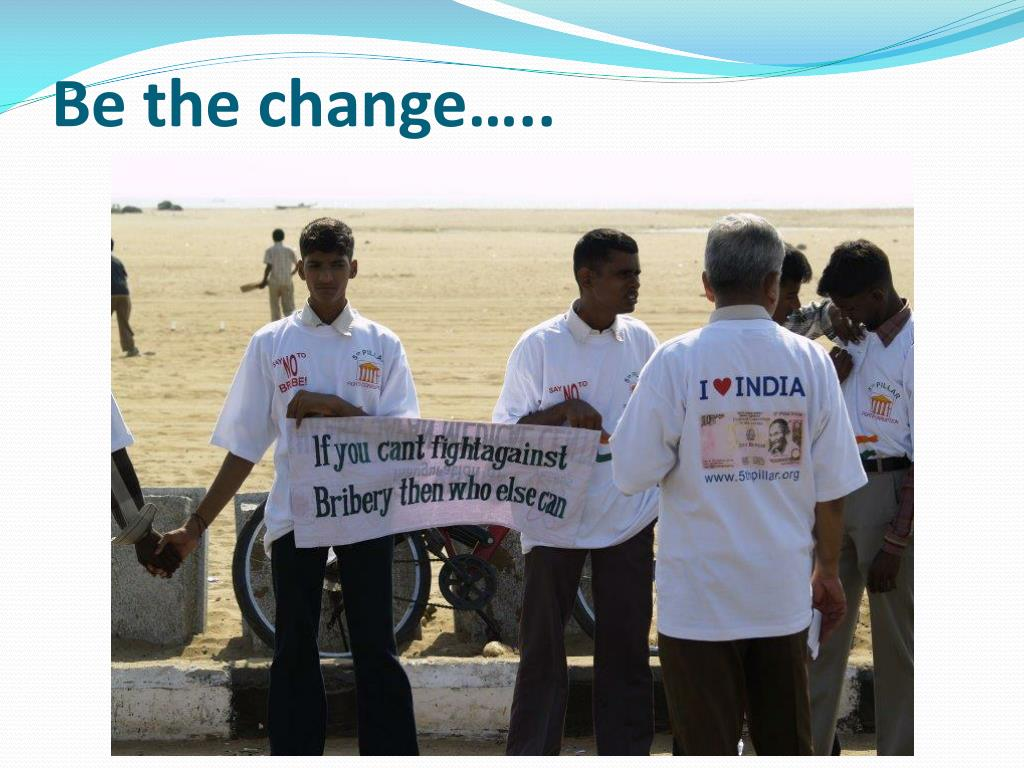 Be the change…..