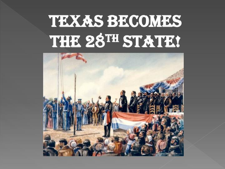 Texas Becomes the 28