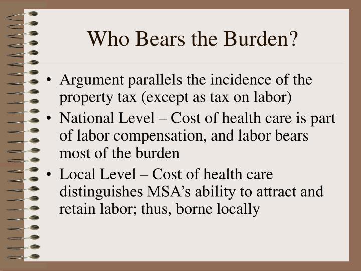 Who Bears the Burden?