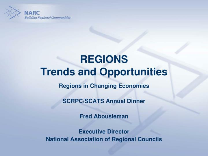 Regions trends and opportunities l.jpg