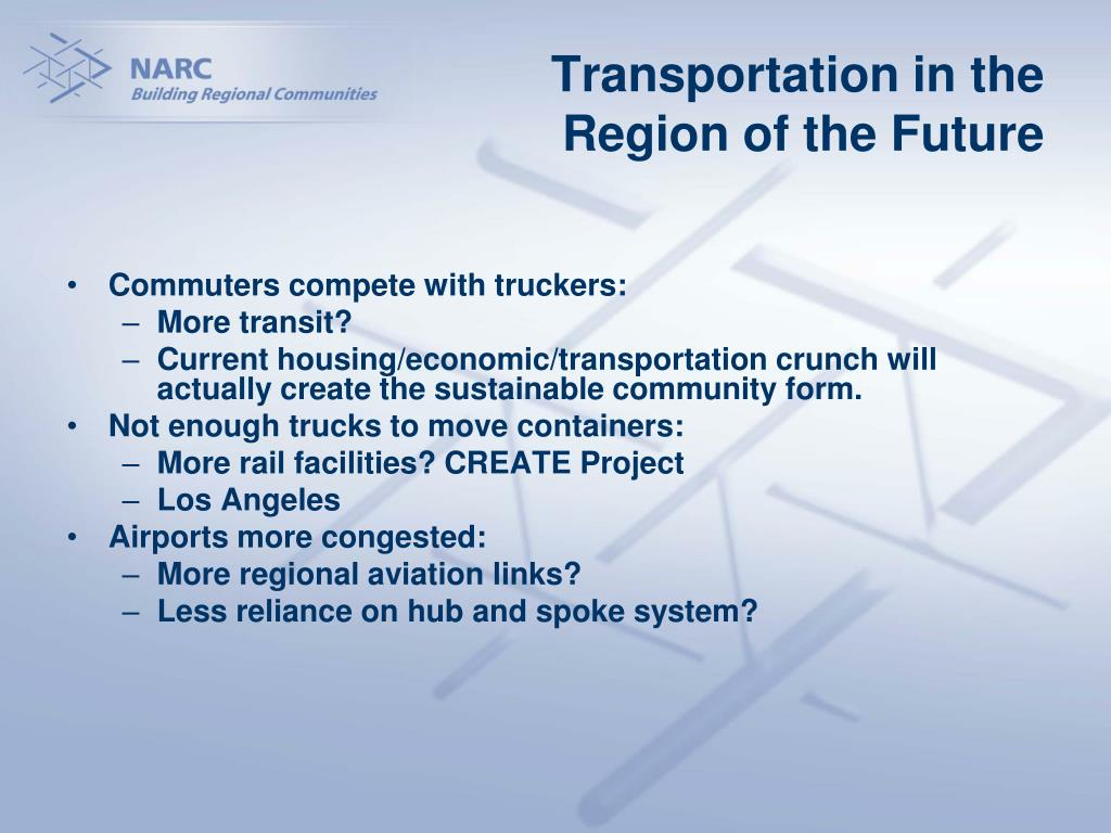 Transportation in the Region of the Future