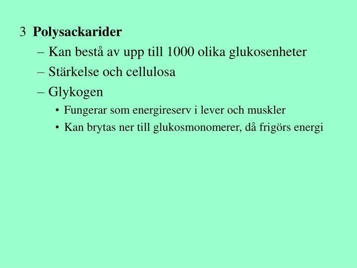 Polysackarider