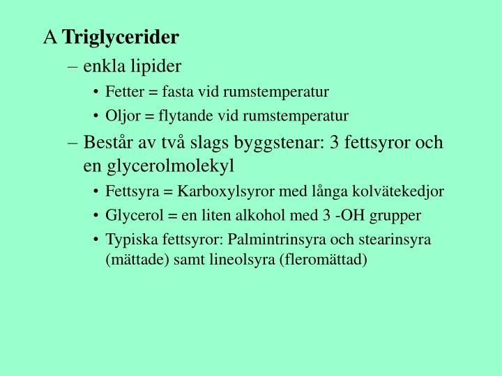 Triglycerider