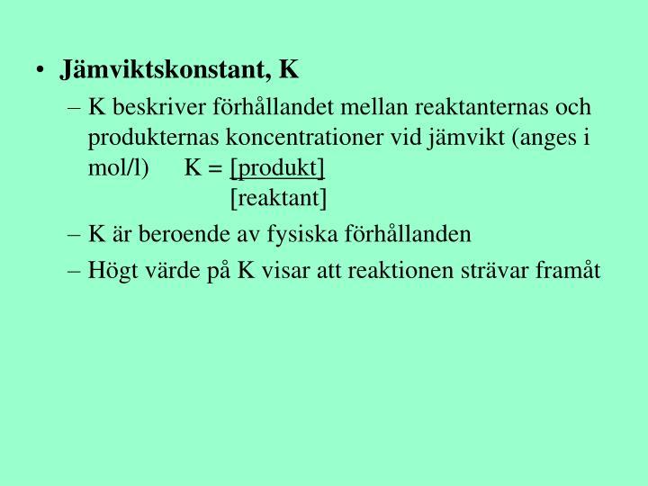 Jämviktskonstant, K