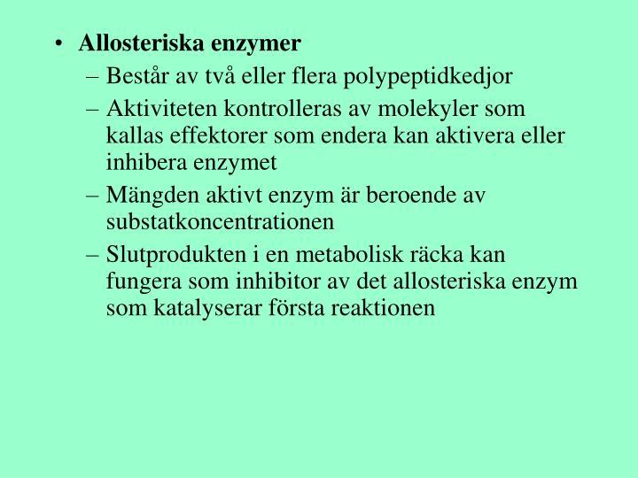 Allosteriska enzymer