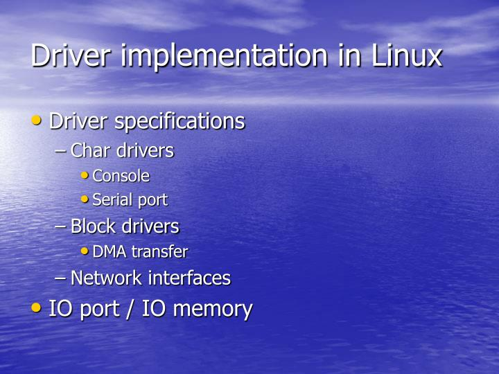 Driver implementation in Linux