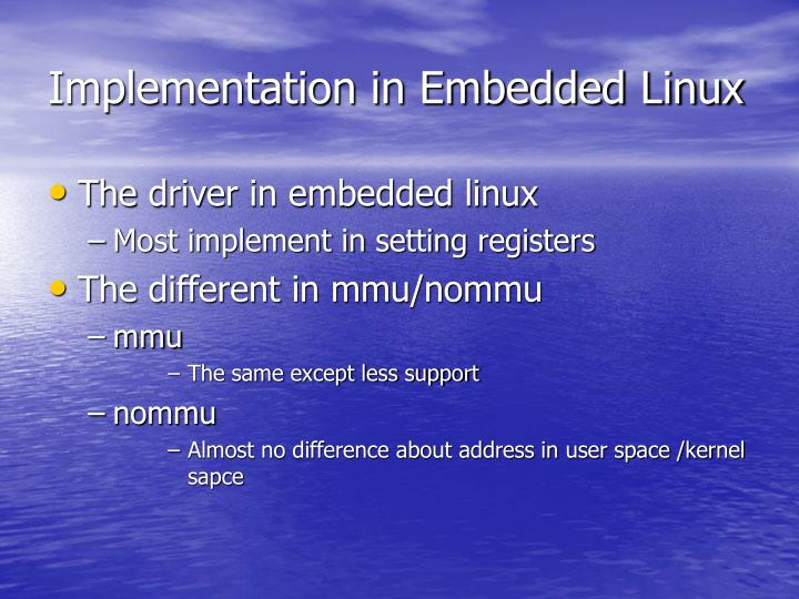 Implementation in Embedded Linux