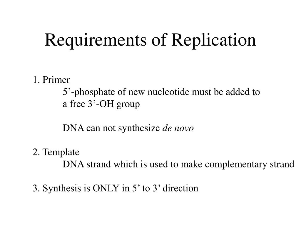 Requirements of Replication