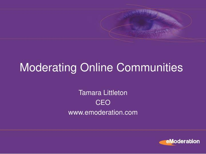 Tamara littleton ceo www emoderation com