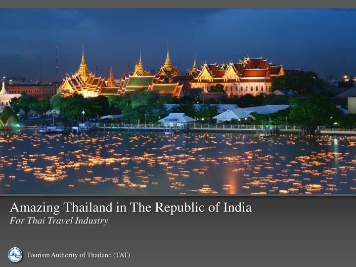Amazing Thailand in The Republic of India