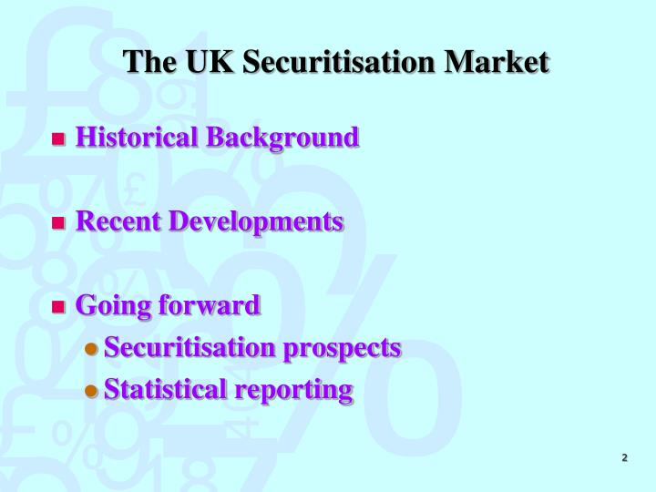 The uk securitisation market