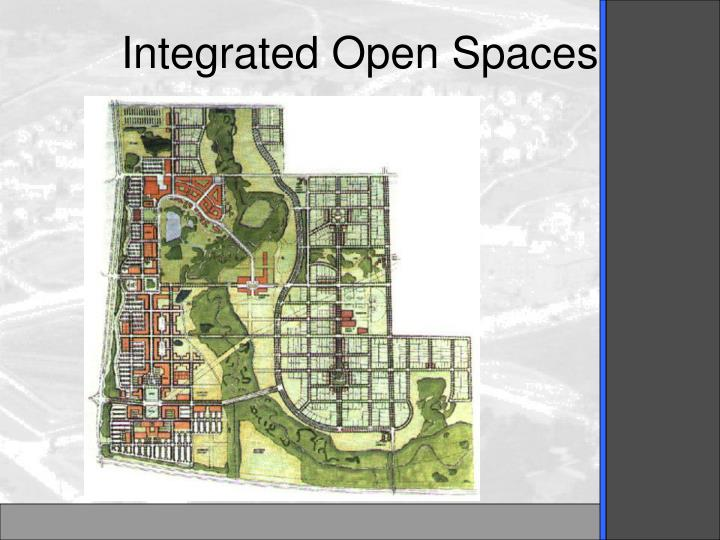 Integrated Open Spaces