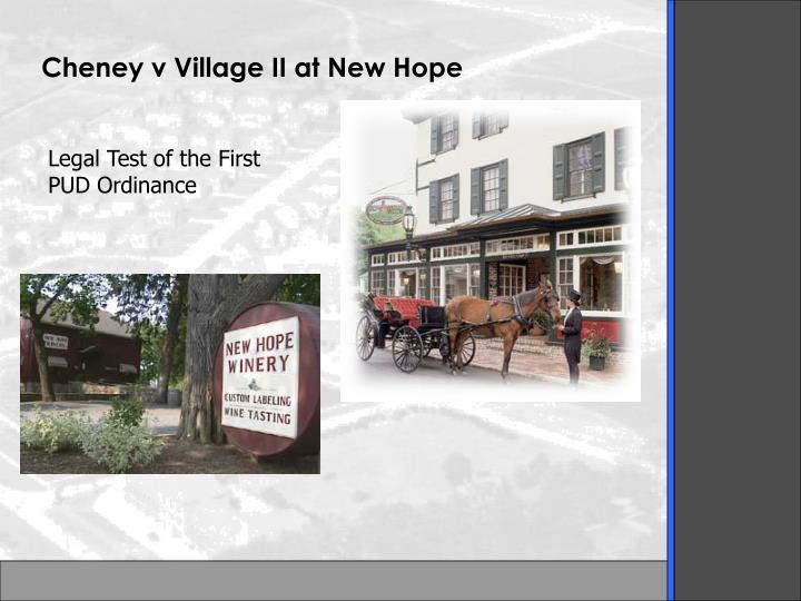 Cheney v Village II at New Hope