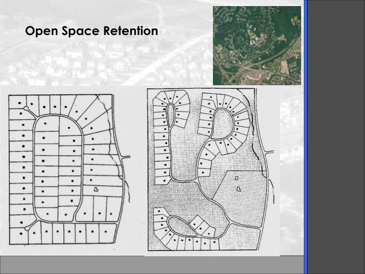 Open Space Retention