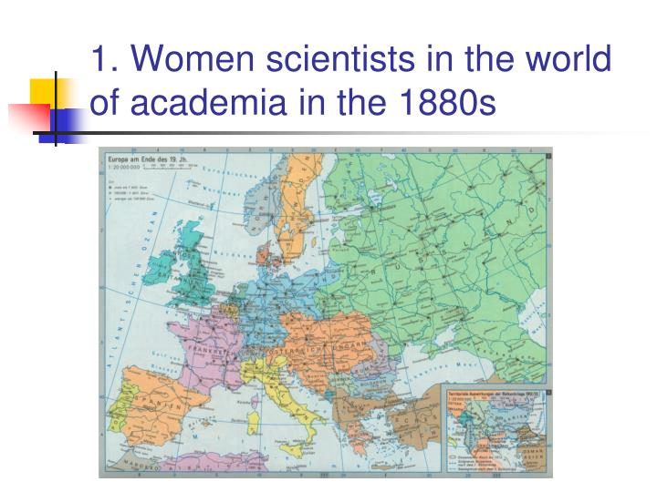 1. Women scientists in the world of academia in the 1880s