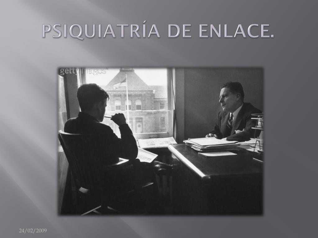 PSIQUIATRÍA DE ENLACE.