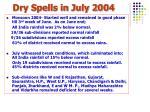 dry spells in july 2004