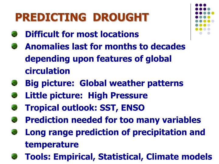 PREDICTING  DROUGHT