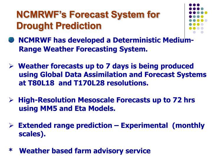 NCMRWF's Forecast System for