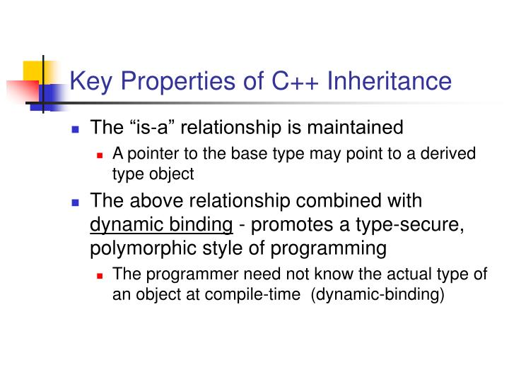 Key Properties of C++ Inheritance
