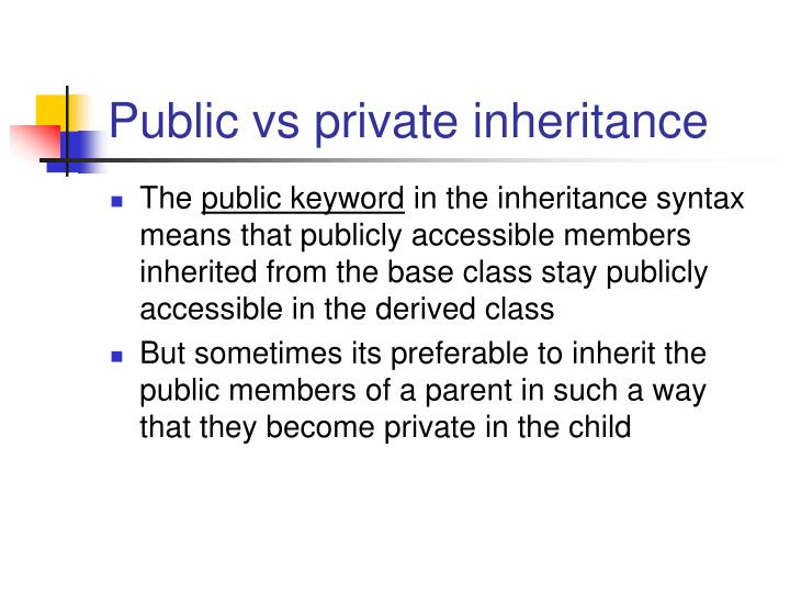 Public vs private inheritance