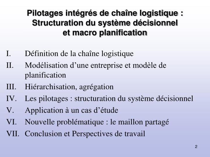Pilotages intégrés de chaîne logistique : Structuration du système décisionnel