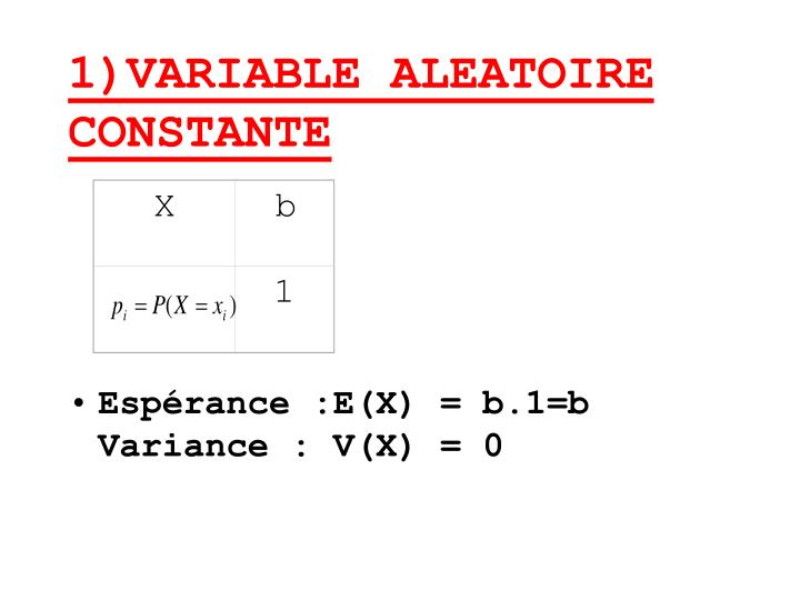 1 variable aleatoire constante