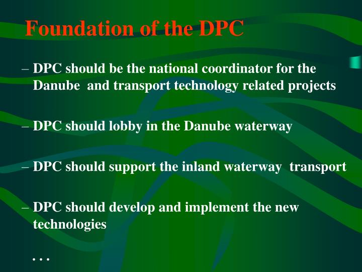 Foundation of the DPC