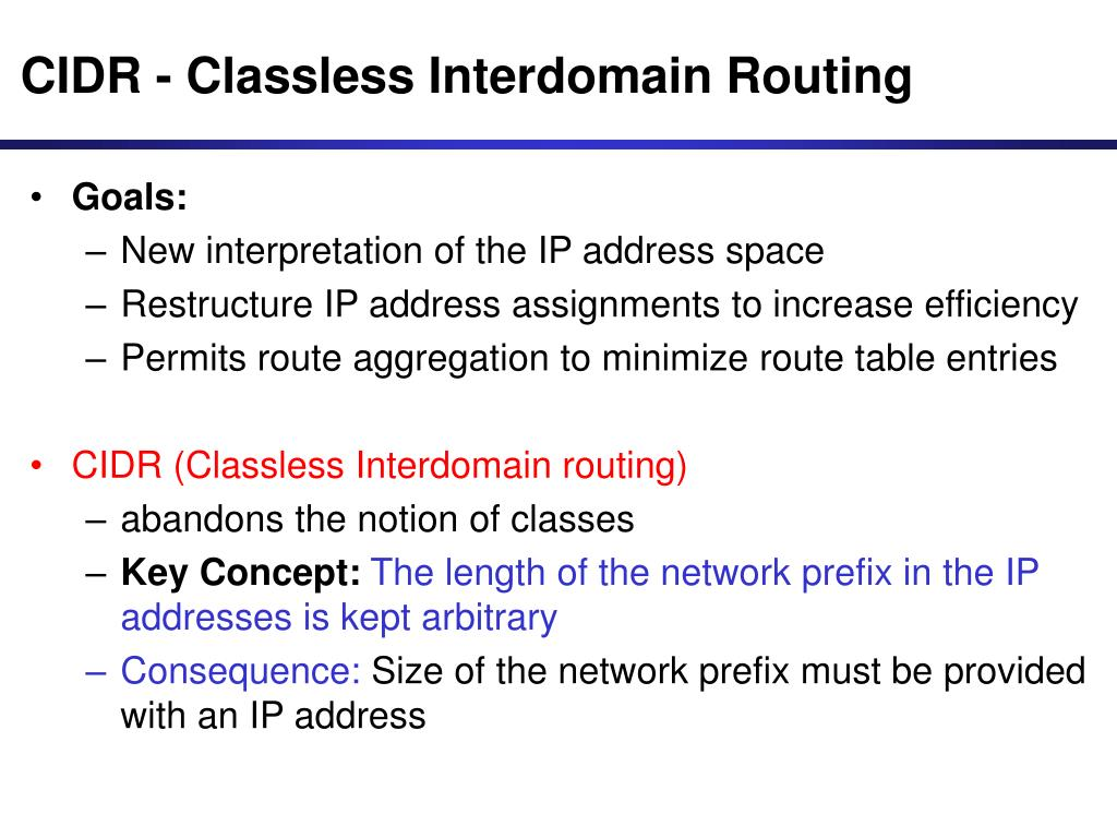 CIDR - Classless Interdomain Routing