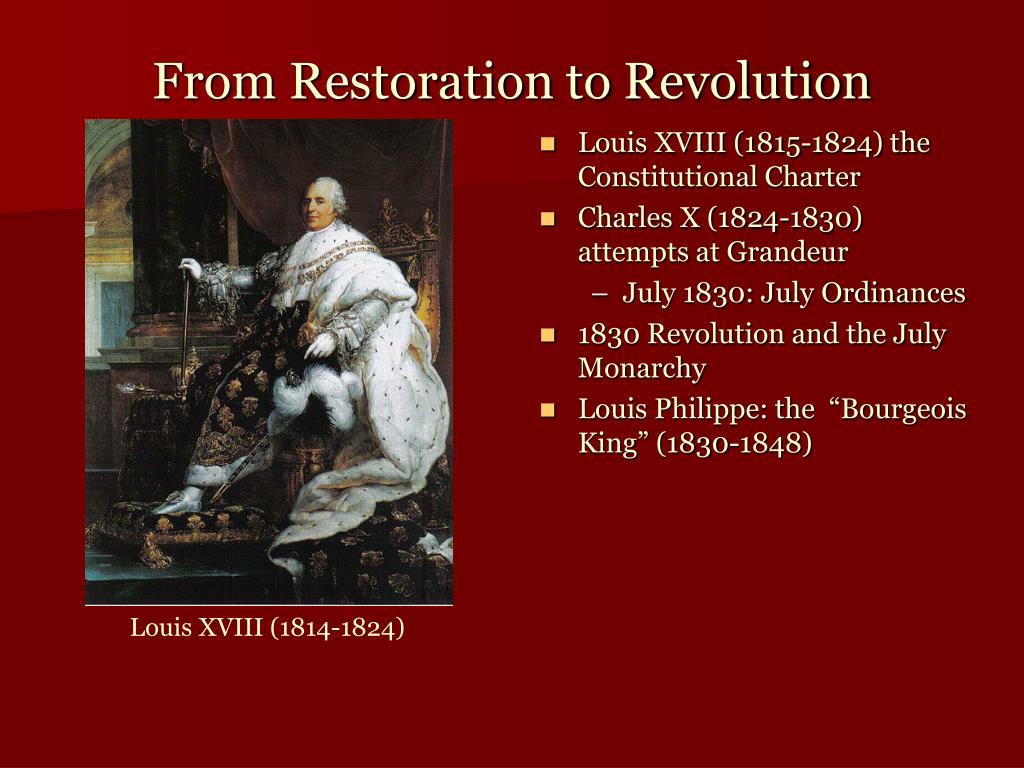 From Restoration to Revolution