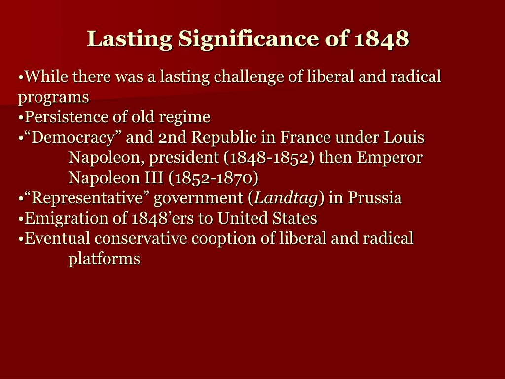 Lasting Significance of 1848