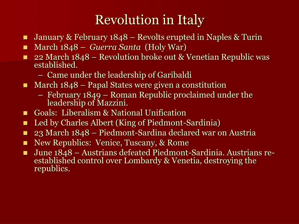January & February 1848 – Revolts erupted in Naples & Turin