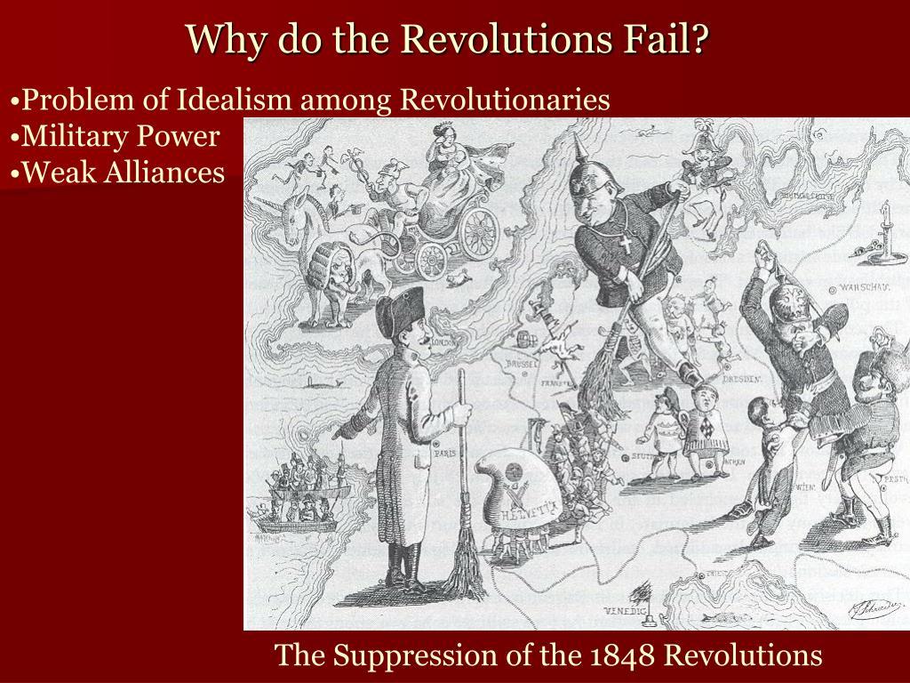 Why do the Revolutions Fail?