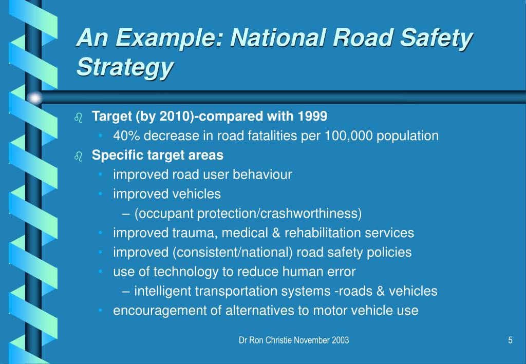 An Example: National Road Safety Strategy