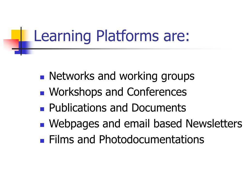 Learning Platforms are: