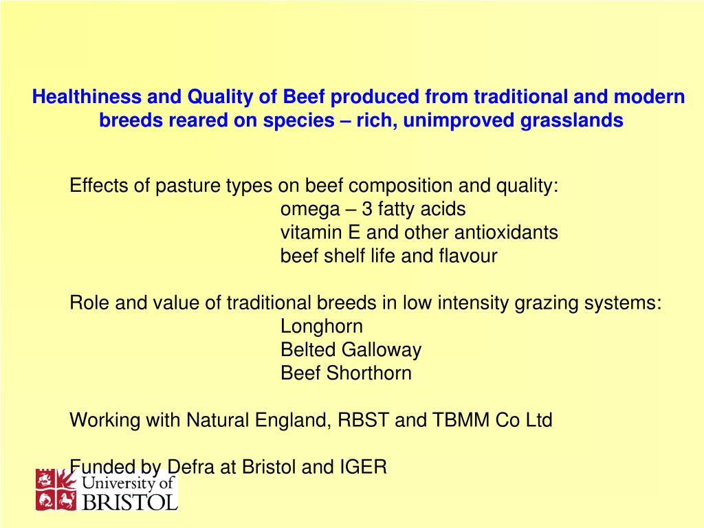 Healthiness and Quality of Beef produced from traditional and modern
