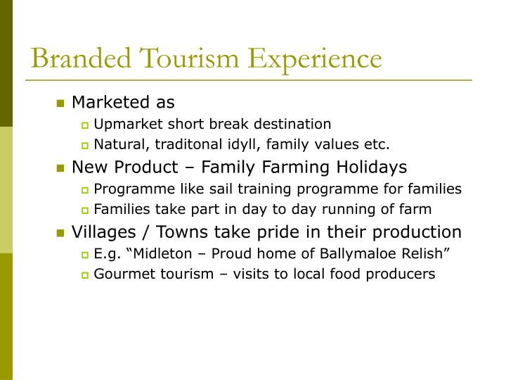 Branded Tourism Experience