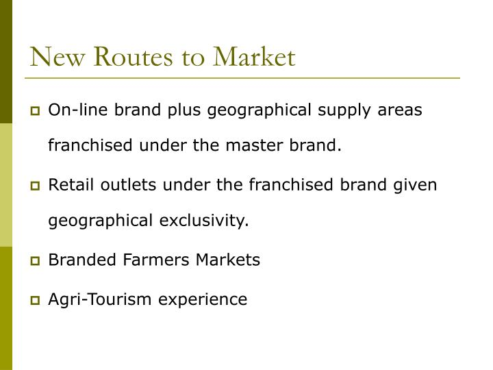 New Routes to Market