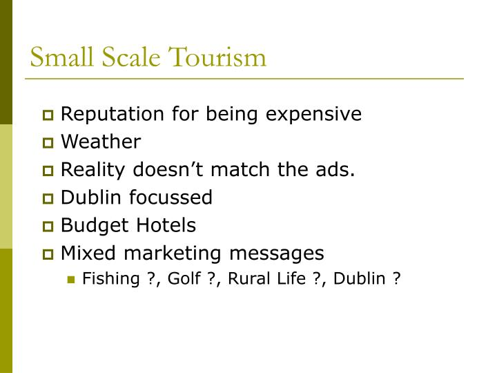 Small Scale Tourism