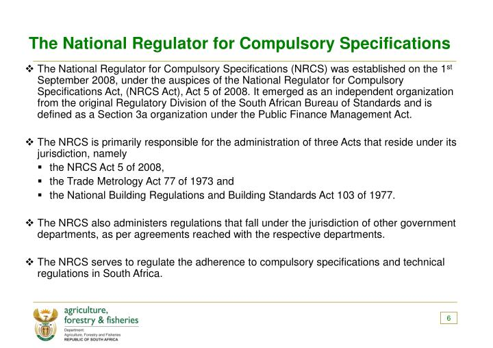 The National Regulator for Compulsory Specifications