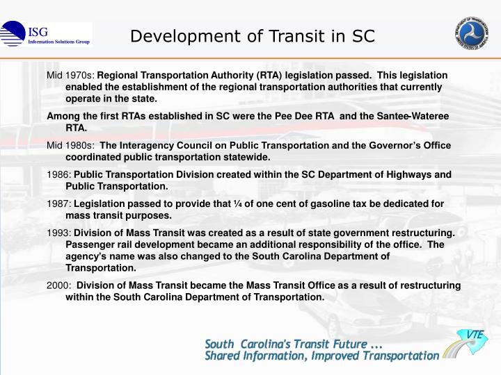 Development of Transit in SC