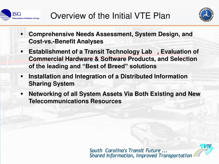 Overview of the Initial VTE Plan