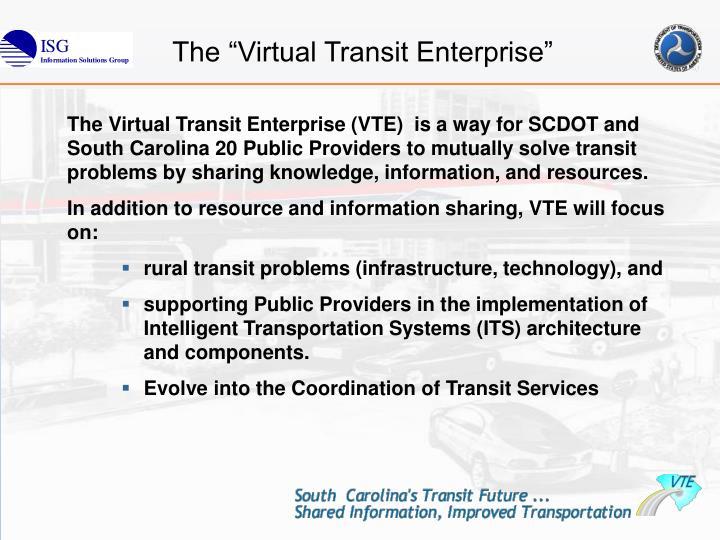 """The """"Virtual Transit Enterprise"""""""