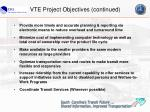 vte project objectives continued