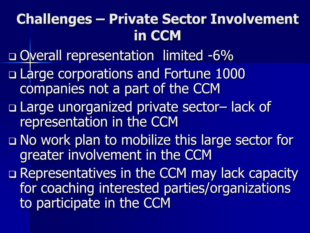 Challenges – Private Sector Involvement in CCM