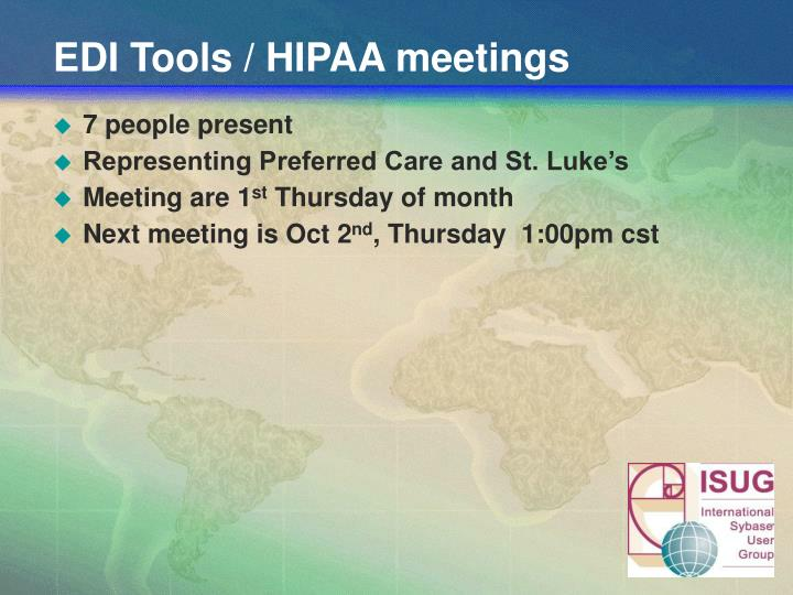 EDI Tools / HIPAA meetings