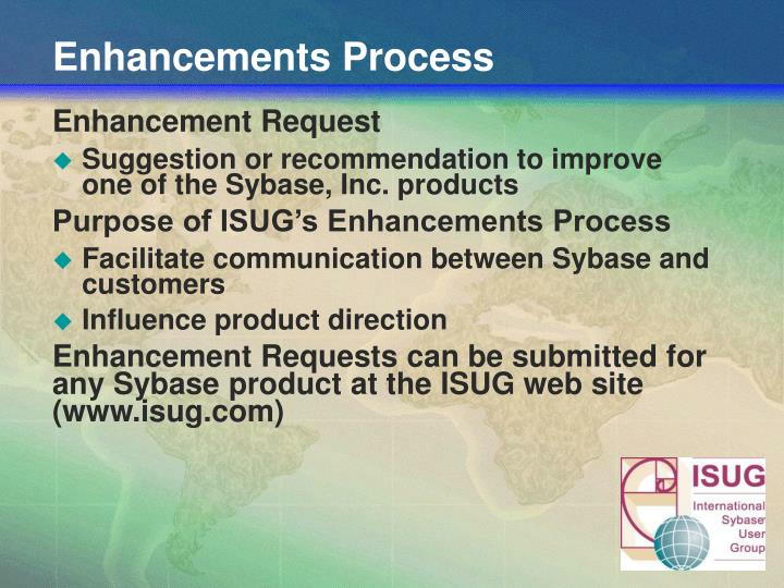 Enhancements Process