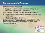 enhancements process